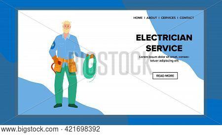 Electrician Service Worker Fix Wire Break Vector. Electrician Service Repairman Holding Electrical C