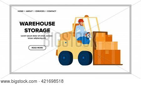 Warehouse Storage Forklift Carrying Boxes Vector. Warehouse Storage Building For Storaging Productio