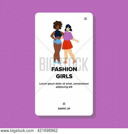 Fashion Girls Relax Together On Vogue Show Vector. Fashion Girls Wearing Elegant Stylish Clothes Emb