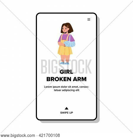 Sad Girl With Broken Arm In Doctor Cabinet Vector. Little Girl With Broken Arm In Bandage. Character