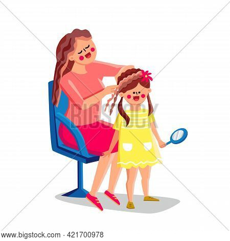 Mother Making Daughter Beautiful Hairstyle Vector. Woman Hairdresser Make Little Girl Attractive Hai