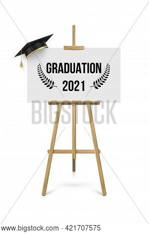 2021 Graduation Ceremony Banner. Award Concept With Academic Hat, Easel And Text On White Paper Plac