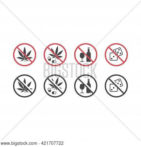 No Alcohol And No Drugs Red Prohibition Sign. No Gambling Icon.