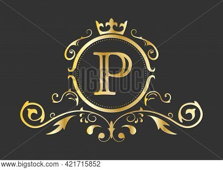 Golden Stylized Letter P Of The Latin Alphabet. Monogram Template With Ornament And Crown For Design