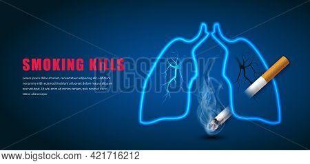 Stop Smoking Campaign Illustration No Cigarette For Health Cigarette Puncture Lung In Dark Blue Back