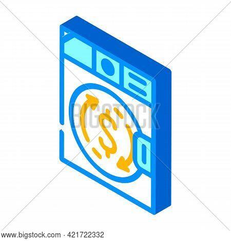 Money Laundering In Laundry Machine Isometric Icon Vector. Money Laundering In Laundry Machine Sign.