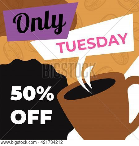 Only Tuesday, 50 Percent Off Coffee Cup In Cafe