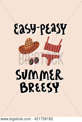 Cute Vacation Card Design. Lettering Easy-peasy Summer Breezy. Straw Boater Hat, Red Bikini Swimsuit