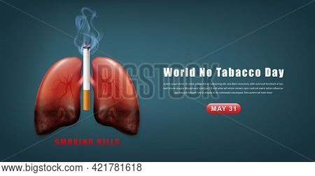 Stop Smoking Campaign Illustration No Cigarette For Health Cigarettes And Realistic Half Rotten Lung