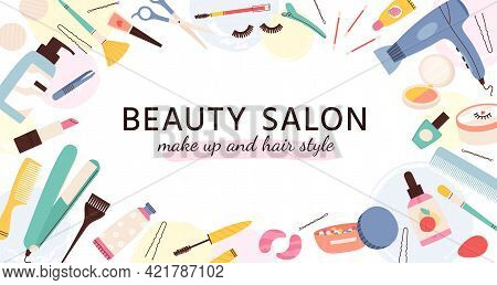 Beauty Salon Banner. Poster For Hairdresser, Makeup Artist And Nail Salons With Cosmetics And Skin C