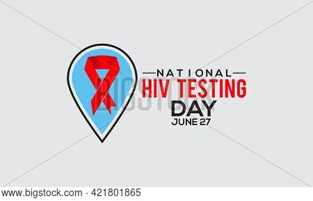 National Hiv Testing Day Vactor Banner Observed On June 27 Every Year. Hiv/aids Testing Awareness Ca