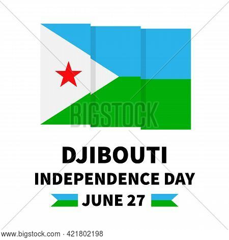 Djibouti Independence Day Typography Poster. National Holiday Celebrated On June 27. Vector Template