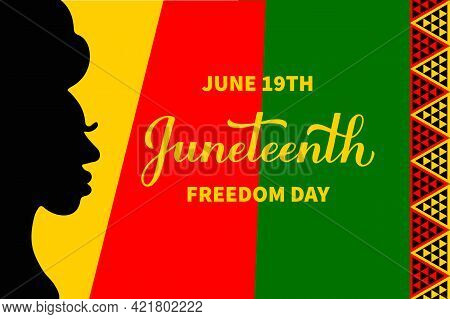 Juneteenth Typography Poster. African American Holiday On June 19. Vector Template For, Banner, Gree