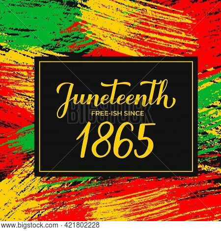 Juneteenth Banner. African American Holiday On June 19. Vector Template For Typography Poster, Greet