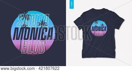Santa Monica California Graphic T-shirt Design With Palm Tress, Summer Retro Print, Vector Illustrat