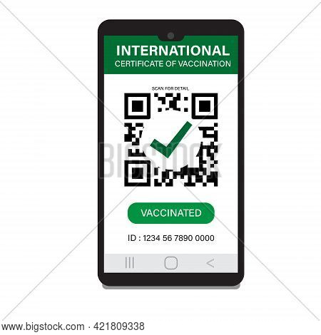 A Vector Of Covid-19 International Certificate Of Vaccination At Smartphone. 2 Doses Of Vaccine Need