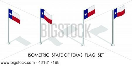 Isometric Flag Of American State Of Texas In Static Position And In Motion On Flagpole. 3d Vector