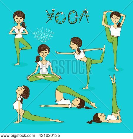 Vector Hand-drawn Yoga Poses With A Beautiful Serene Young Woman In Various Balancing Positions  Pra