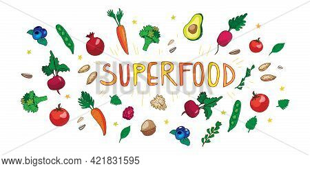 Superfood Banner With Vegetables, Flakes, Greens, Fruits, Berries, Nuts. Vector Illustration With Su