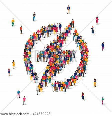 A Large Group Of People Is Standing In A Round Danger Sign. Stop Sign, Caution, Dangerous, High Elec