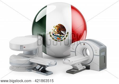 Mri And Ct Diagnostic, Research Centres In Mexico. Mri Machine And Ct Scanner With Mexican Flag, 3d