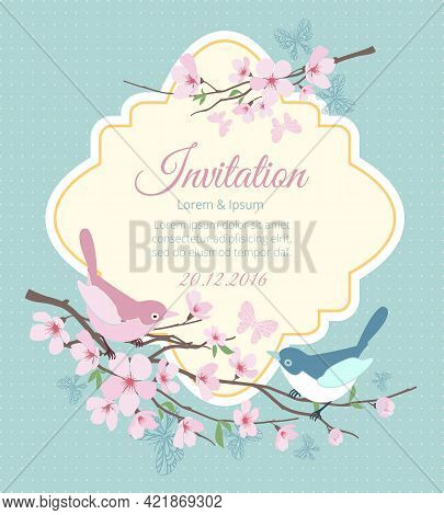 Wedding Invitation With Birds And Flowering Branches. Flower Spring, Floral And Event. Vector Illust