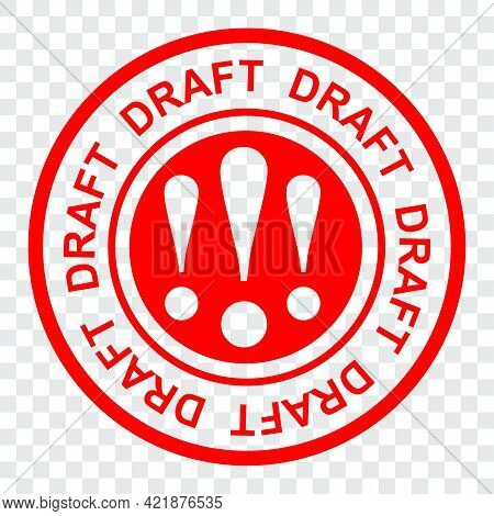 Simple Style Red Circle Rubber Stamp, Draft,  At At Tranparent Effect Background.