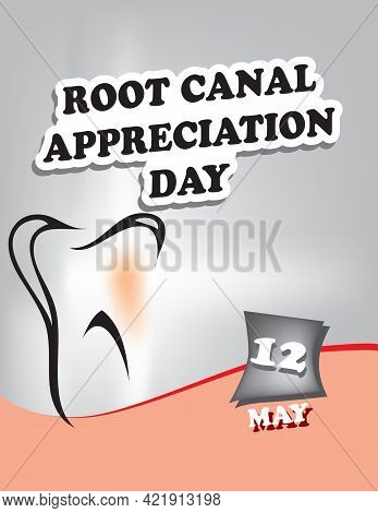 Poster Root Canal Appreciation Day.vector Illustration For A Holiday Date In May