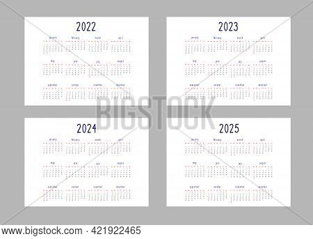 Calendar 2022 2023 2024 2025 Years Template In Classic Strict Style Black And Red Colors On White Ba