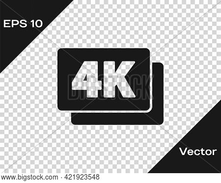 Black 4k Ultra Hd Icon Isolated On Transparent Background. Vector