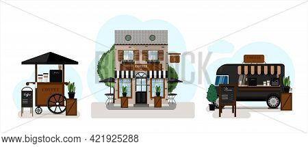 Coffee Set. Coffee House Exterior Vector Illustration. Flat Design Of Facade. Street Food Truck With