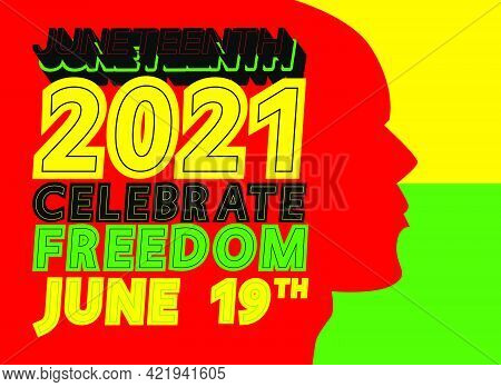 Juneteenth Independence Day. Greeting Card For Freedom Or Emancipation Day. Vector For American Holi