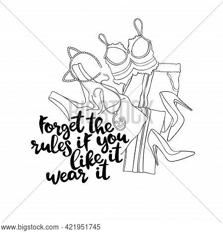 Women's Clothing. Fashionable Set. Lettering. Sketch Art. Isolated Vector Object On White Background