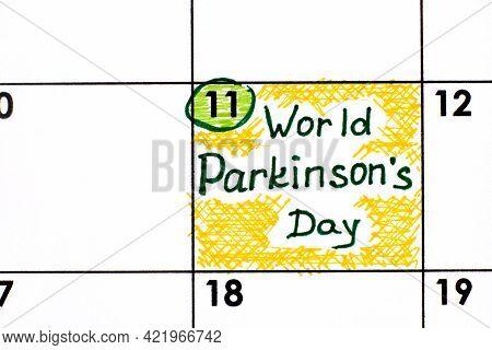 Reminder World Parkinsons Day In Calendar. April 11
