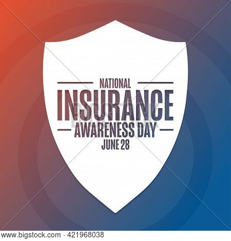 National Insurance Awareness Day. June 28. Holiday Concept. Template For Background, Banner, Card, P