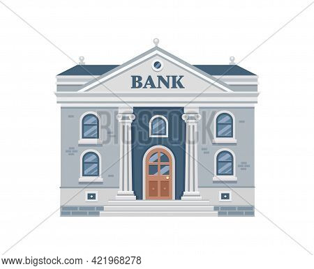 Bank Building Isolated On White Background. Classical Architecture With Columns. Financial Instituti