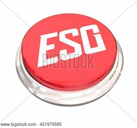 ESG Environmental Social Corporate Governance Sustainability Button Start Begin 3d Illustration