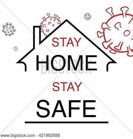 Stay Home Stay Safe Coronavirus Vector Illustration
