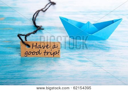 Label With Have A Good Trip