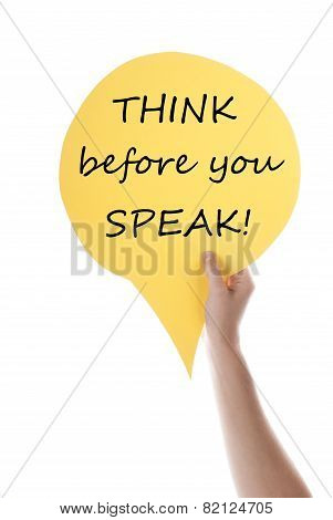 Yellow Speech Balloon With Think Before You Speak