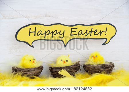 Three Chicks With Comic Speech Balloon Happy Easter And Feathers