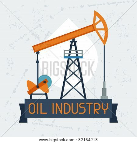 Oil pump jack background. Industrial illustration in flat style. poster