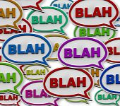 Many colorful speech bubbles with the word Blah poster