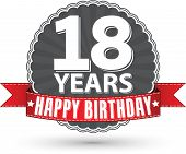 Happy birthday 18 years retro label with red ribbon vector illustration poster