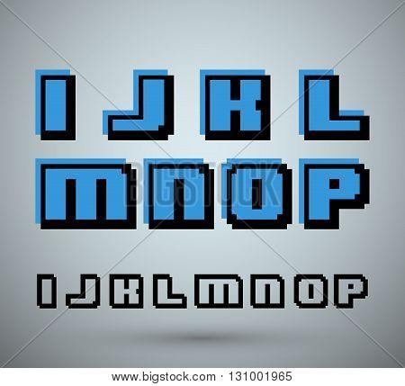 Pixel font alphabet old video game design. Letters I J K L M N O P. Vector illustration.