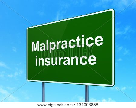 Insurance concept: Malpractice Insurance on green road highway sign, clear blue sky background, 3D rendering