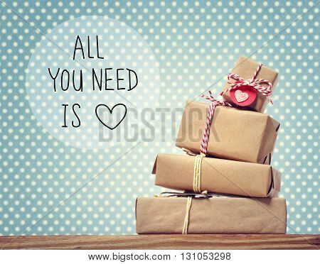 All You Need Is Love Message With Gift Boxes