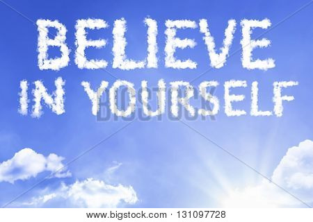 Believe in Yourself cloud word with a blue sky