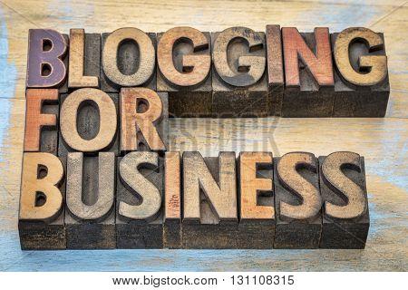 blogging for business banner - internet concept - text in vintage letterpress wood type