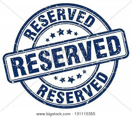 Reserved Blue Grunge Round Vintage Rubber Stamp.reserved Stamp.reserved Round Stamp.reserved Grunge